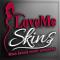 LoveMe Skin