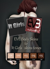 https://marketplace.secondlife.com/p/EVE-skin-body-to-iTgirls-tones/14936661